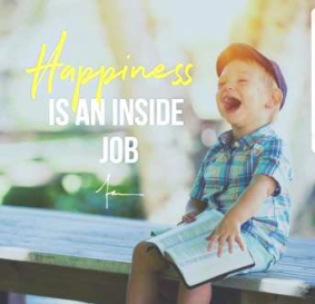 Happyness is an inside Job.png